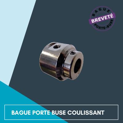 Bague Porte Buse Coulissante